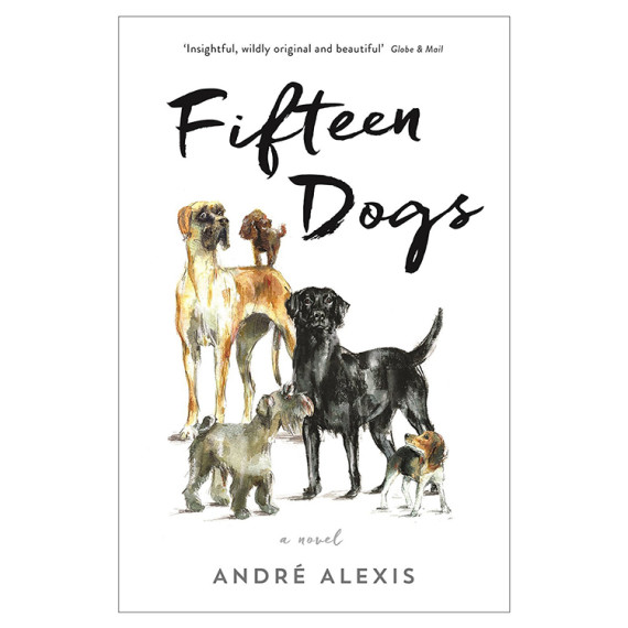 Book jacket - Fifteen Dogs - André Alexis